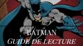 commencer-lire-comics-batman-guide-ordre