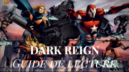 guide-lecture-dark-reign-marvel-lire-comics