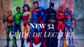 commencer-comics-DC-New-52-guide-lecture-batman-superman
