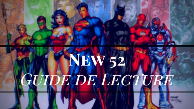 commencer-comics-DC-New-52-guide-lecture-batman-superman