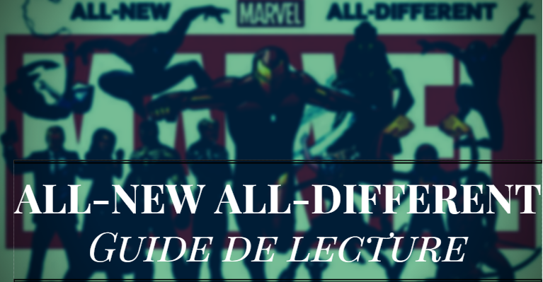 guide-lecture-marvel-all-new-all-different(comics