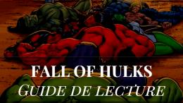 guide-lecture-fall-hulk-hulks-comics-marvel