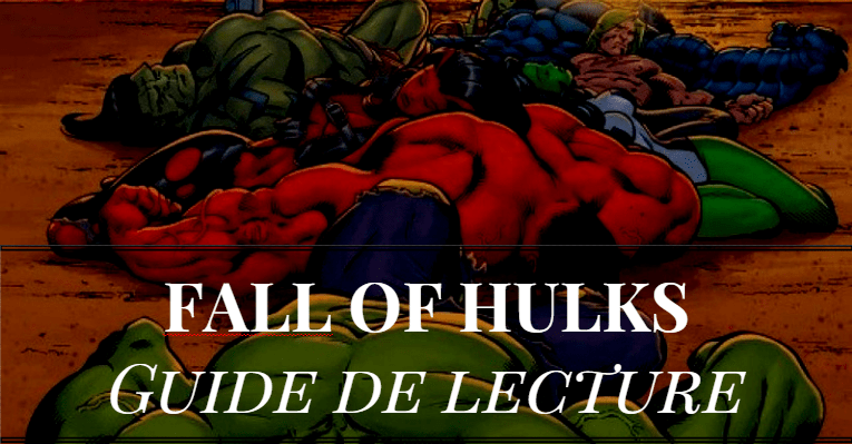 guide-lecture-fall-hulk-hulks-comics-marvel