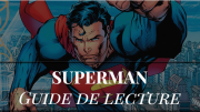 commencer-comics-superman-guide-lecture-ordre-dc
