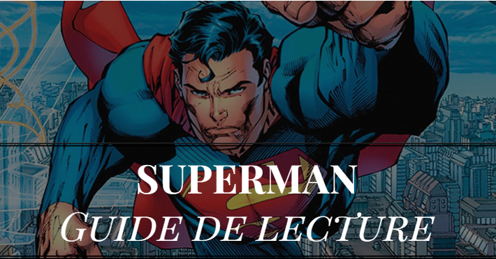 commencer-comics-superman-guide-lecture-ordre-dc