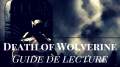 death-wolverine-mort-comics-guide-lecture