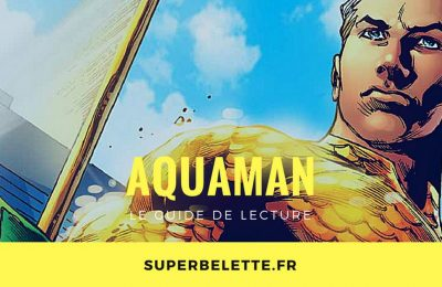 Guide de lecture aquaman