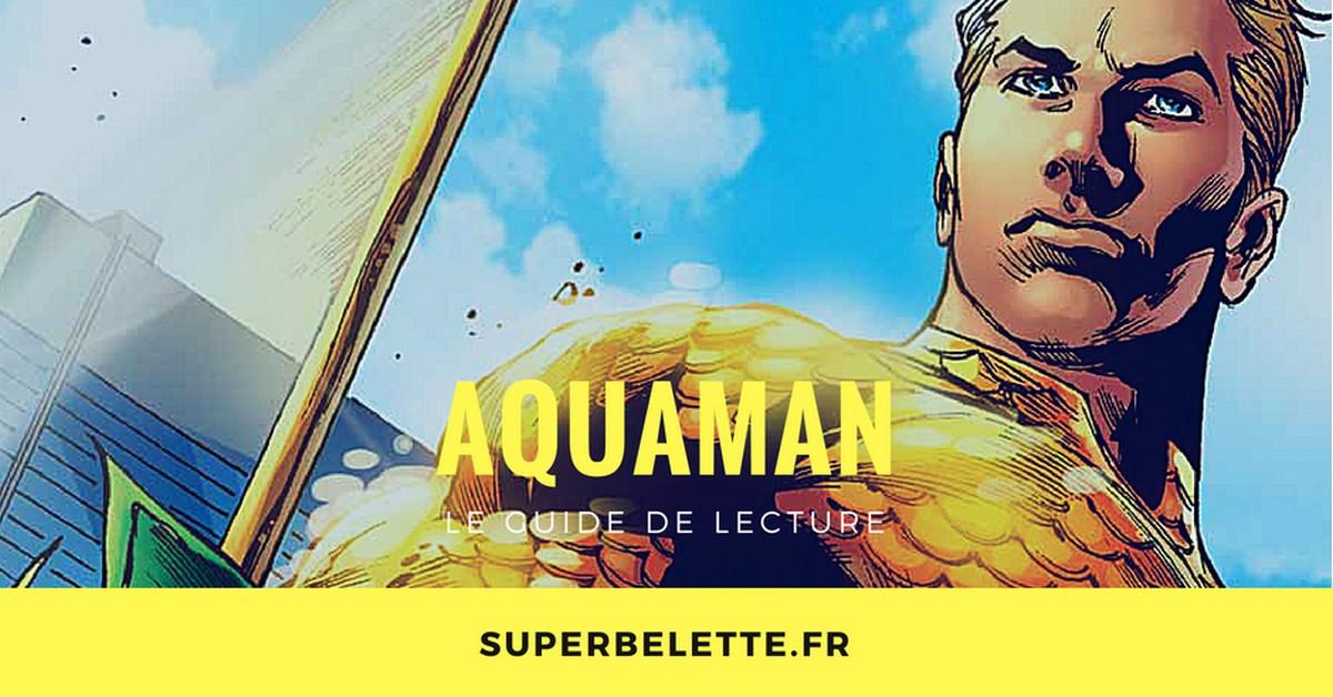 Guide de lecture aquaman
