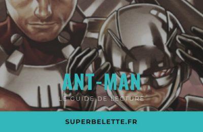 Guide de lecture comics Ant Man