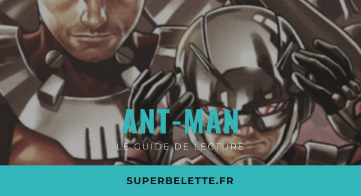Guide de lecture comics Ant Man