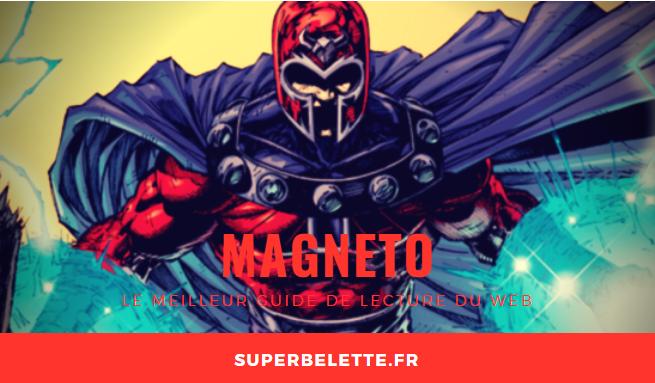 Guide de lecture Magneto