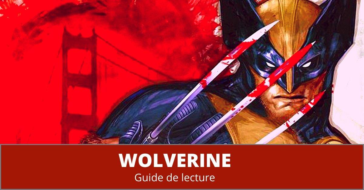 Guide de lecture Wolverine