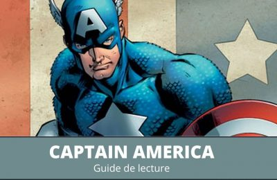 Guide de lecture comics Captain America